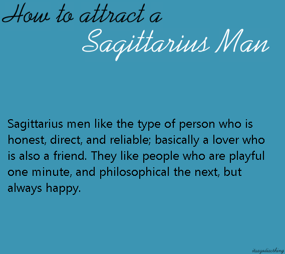 What Do Sagittarius Men Like In A Woman