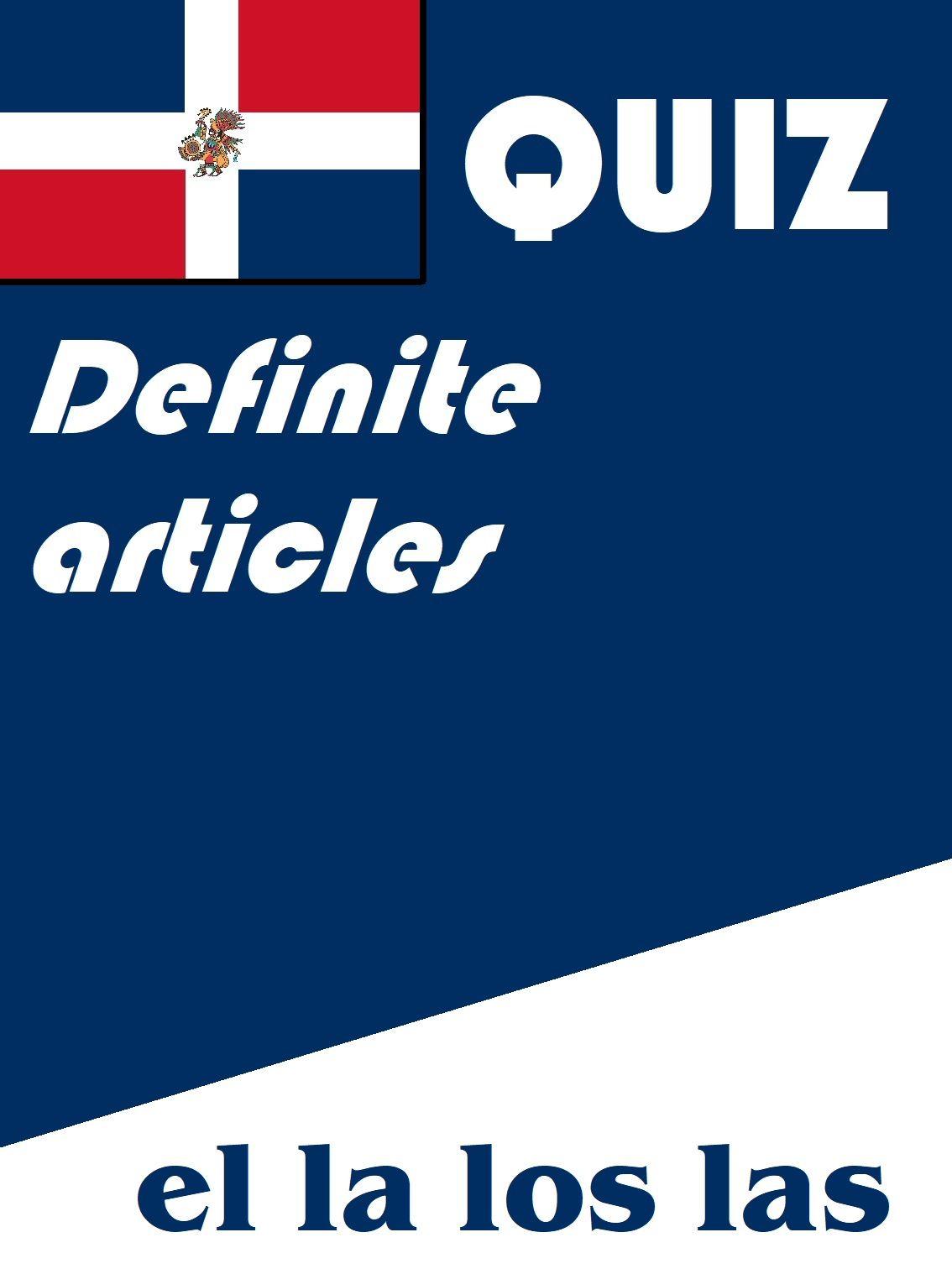 Spanish Definite Articles Quiz Or Worksheet El La Los Las Spanish Quizzes Quiz Worksheets