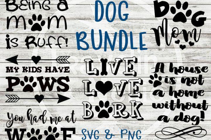 Doggy Svg Dog Live Love Bark Mom Kids Have Paws Woof Ruff 71988 Svgs Design Bundles Dog Mom Svg Dog Quotes Funny