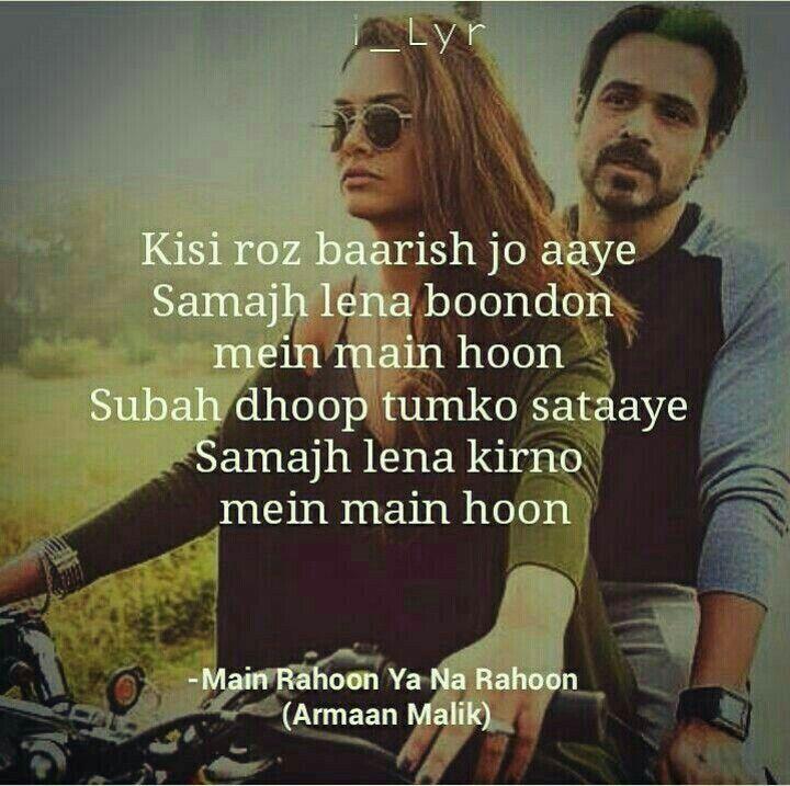 Mai Rahu Ya Na Rahu Mujhme Kahi Baki Rahna Love Quotes Song