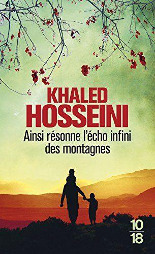 Ainsi résonne l'écho infini des montagnes par Khaled Hosseini
