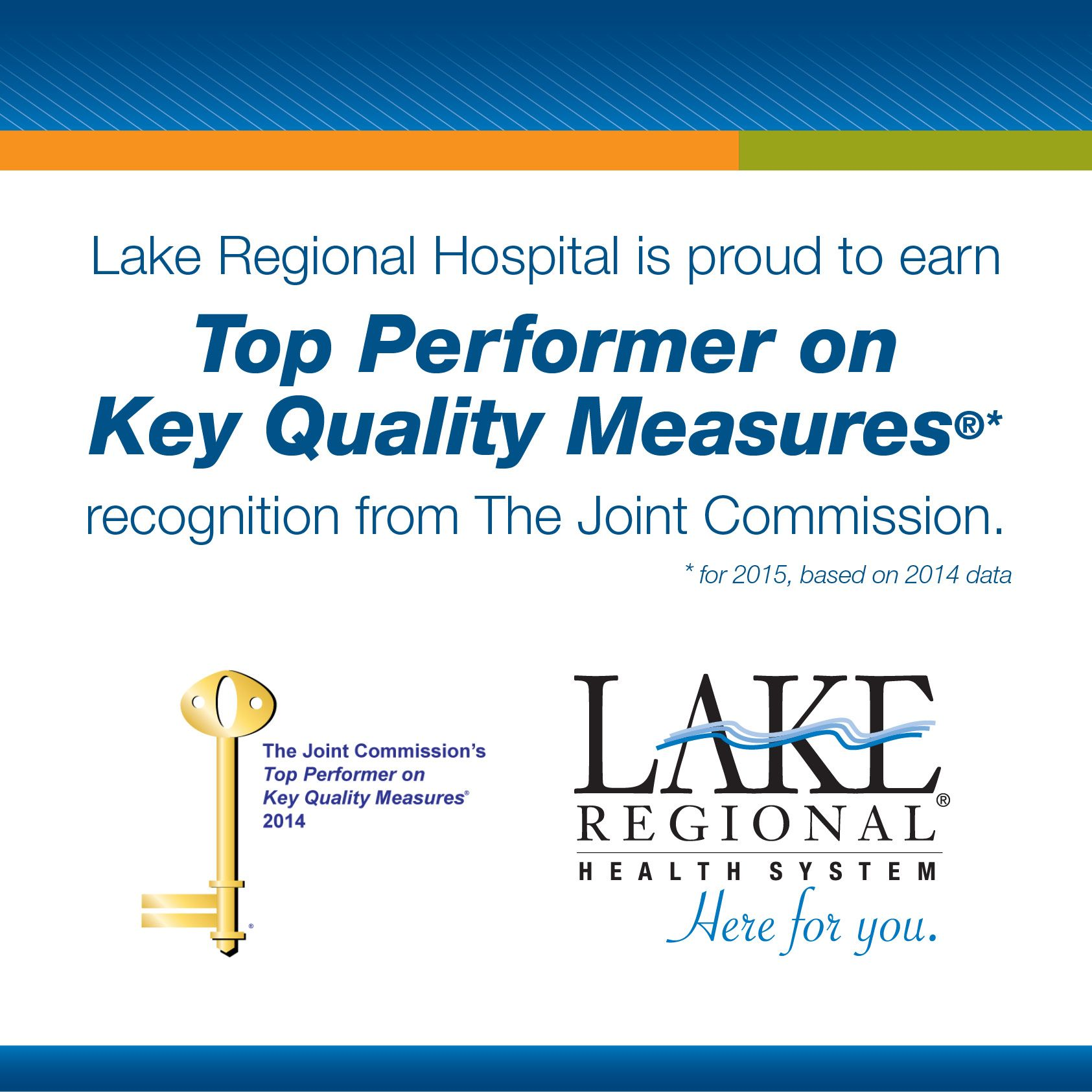 Lake Regional Hospital has exceeded expectations and been