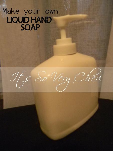 DIY homemade liquid hand #soap--so easy to make  | Cheri's