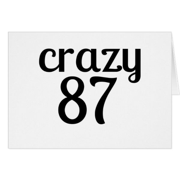 Crazy 87 Birthday Designs Card Cards Birthday Happybirthday