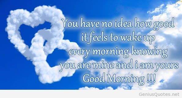 Good Morning Quote For Boyfriend Him 3 Morning Quotes Morning