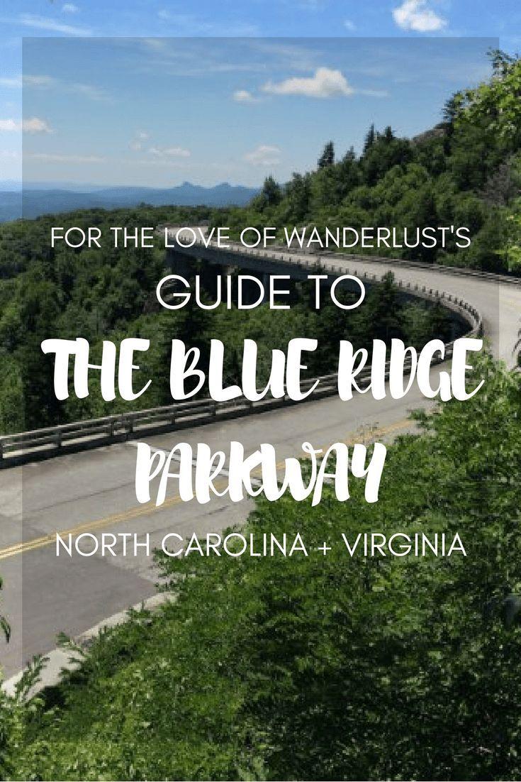 For the Love of Wanderlust's Blue Ridge Parkway Guide - For the Love of Wanderlust
