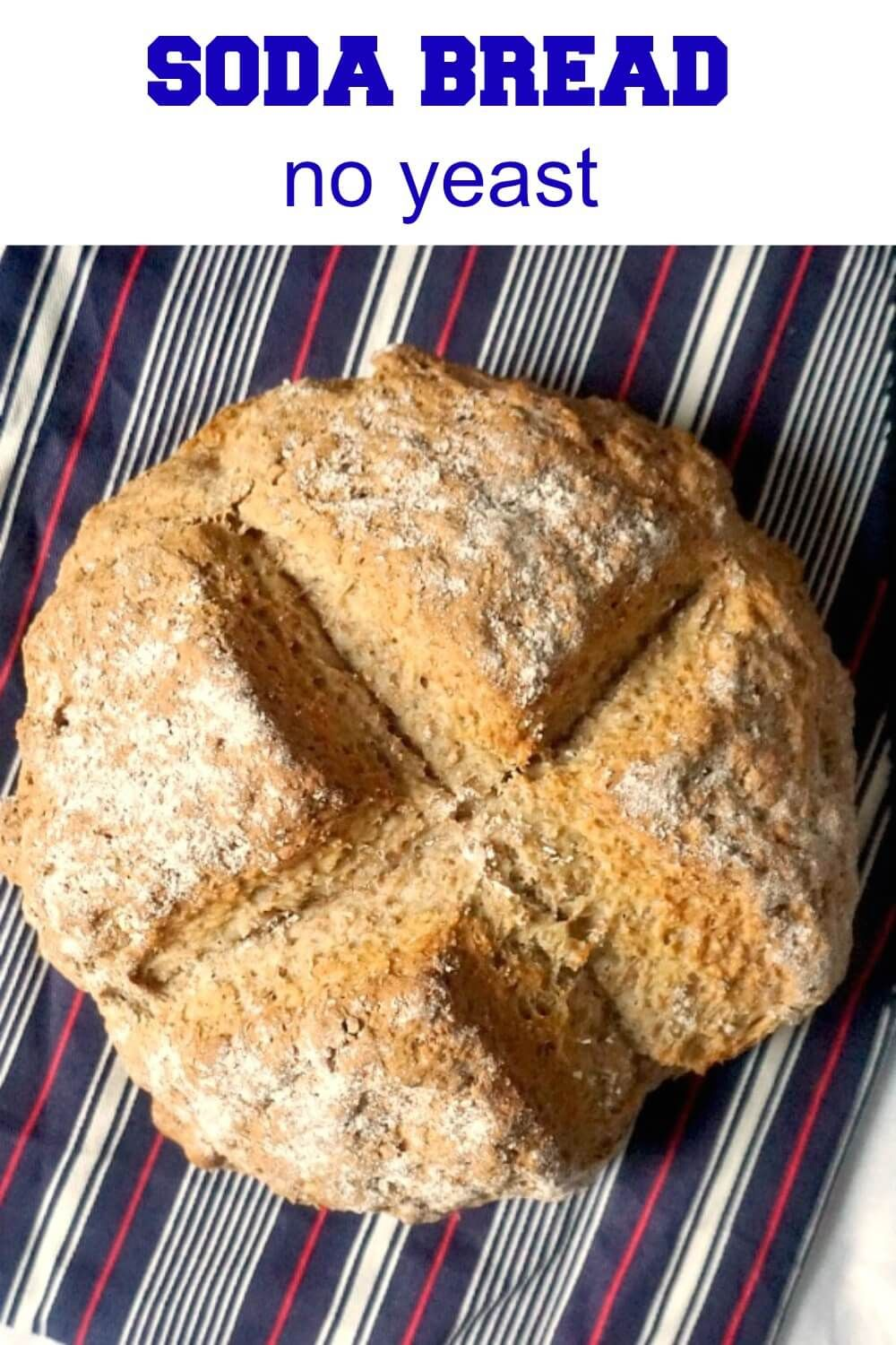 Paul Hollywood S Soda Bread Is A Fantastic Homemade Crusty Bread With No Yeast In 2020 Paul Hollywood Soda Bread Traditional Irish Soda Bread Irish Soda Bread Recipe