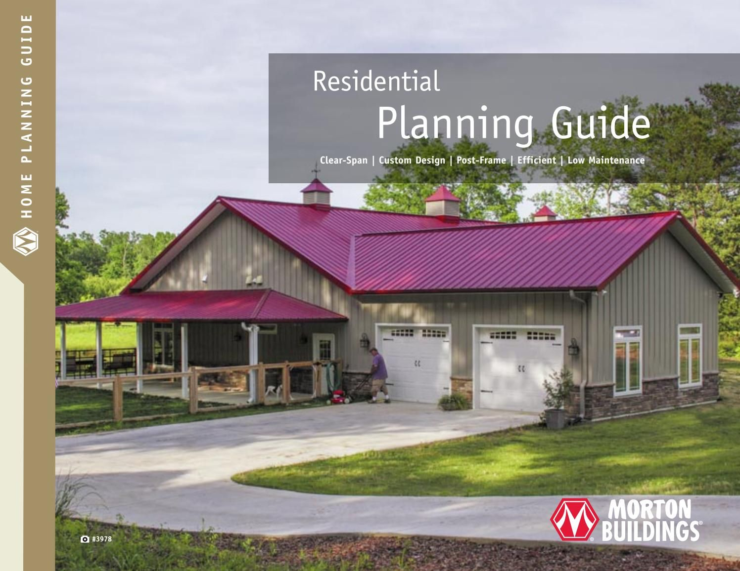 Morton Buildings Residential Planning Guide Morton Buildings