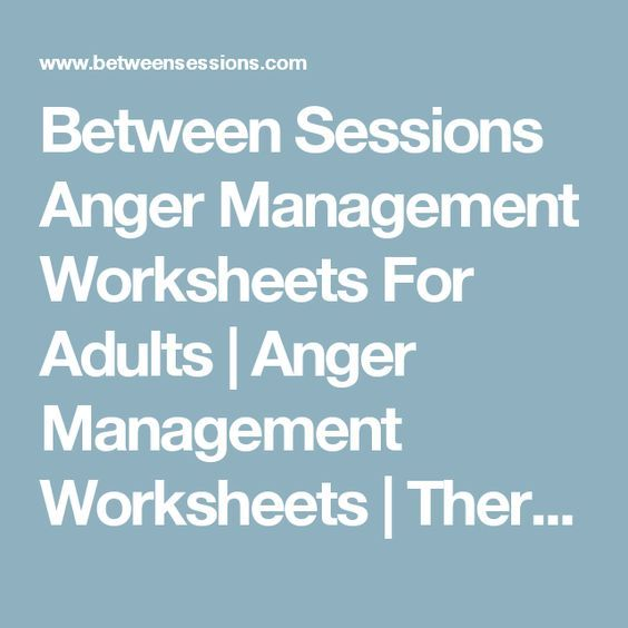 Between Sessions Anger Management Worksheets For Adults | Anger ...