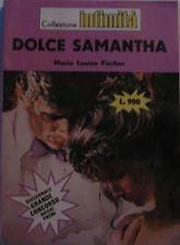 Dolce Samantha,Marie Louise Fischer  Prima Edizione,Cino del Duca,1983