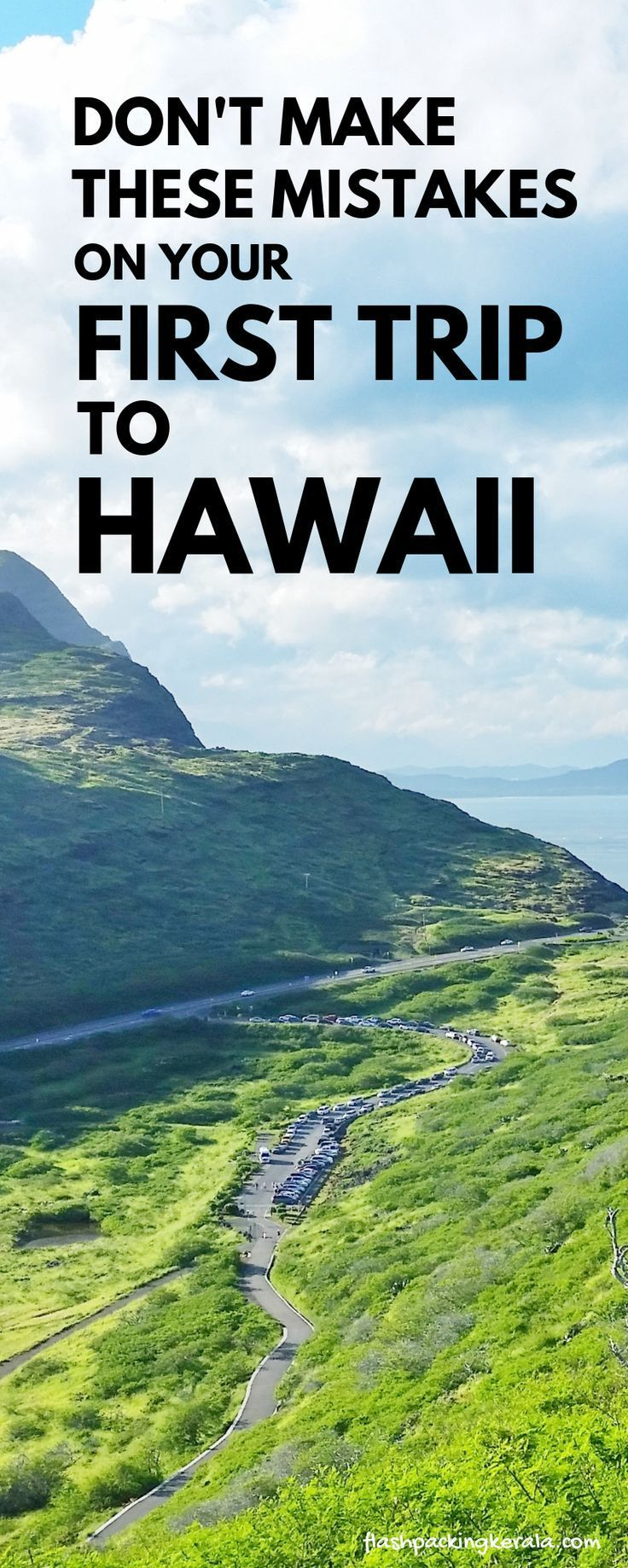 First time trip to Hawaii in 2019?! Things NOT to do ???? Oahu, Maui, Kauai, Big Island ???? Hawaii travel blog