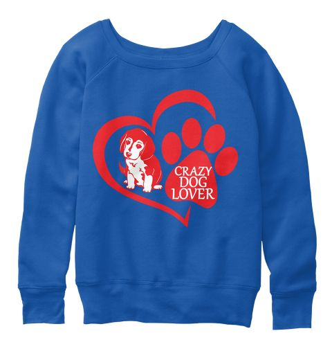 63e15420 Dog Lover T Shirts 2018 True Royal T-Shirt Front|dog lover shirt|crazy dog  shirts|t shirt dog toy|dog rescue t shirt|dog lover t shirt| t shirt in dog  ...