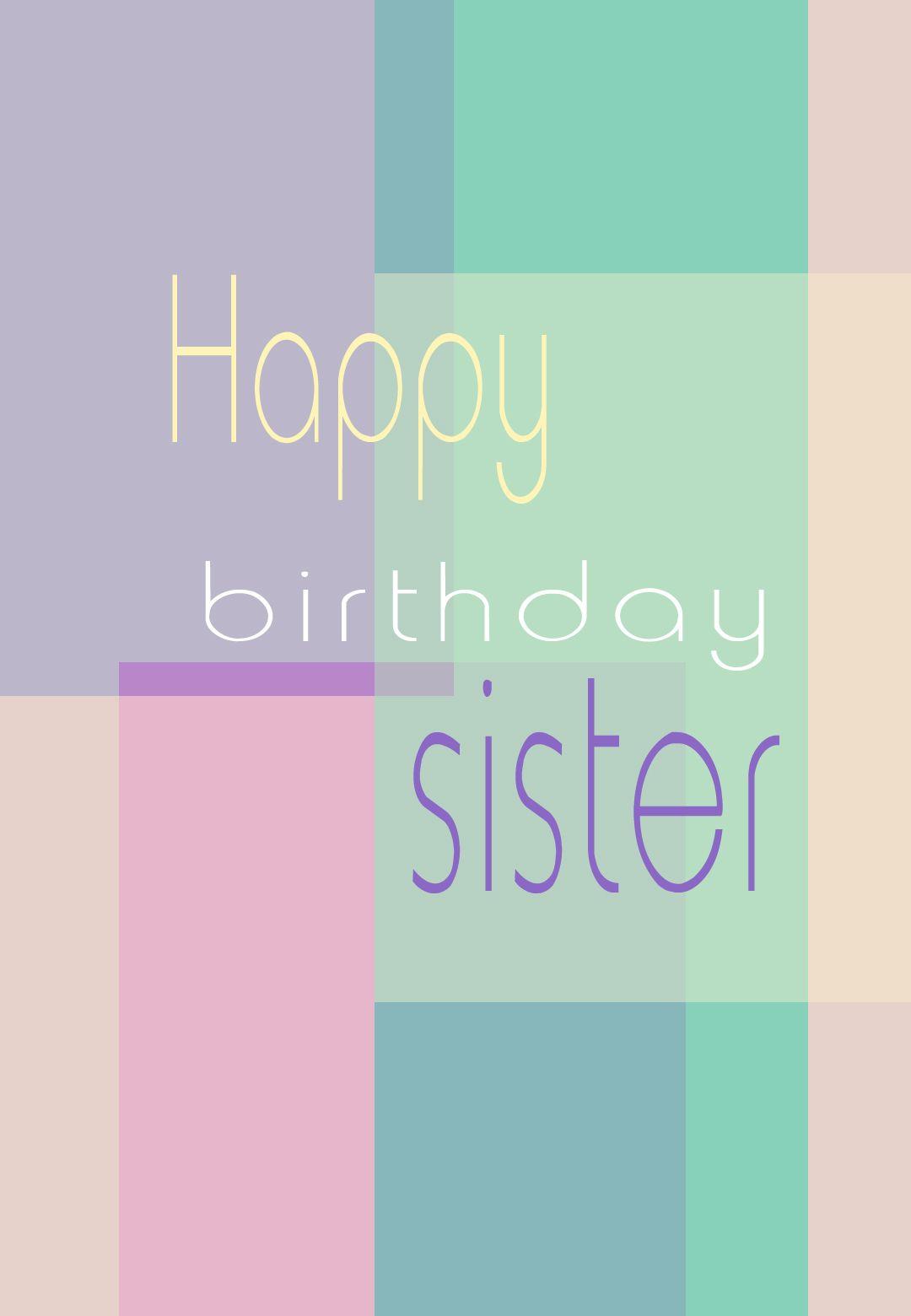 Happy Birthday To My Sisker Even If We Don T Speak I Wish U The Best