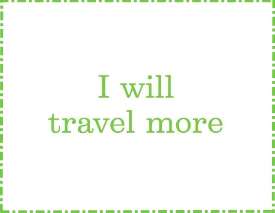 New Year S Resolution 1 What S On Your List Travel Newyears Resolutions Makeithappen Costarica Travel Quotes Mindfulness Quotes New Years Resolution