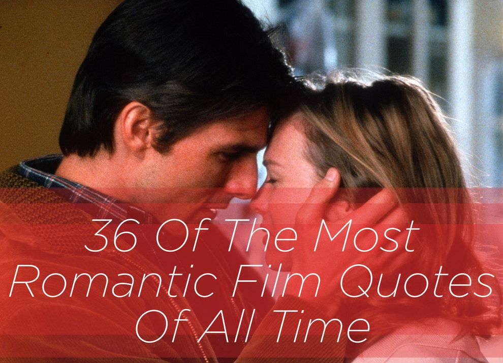 Famous Movie Love Quotes Extraordinary 36 Of The Most Romantic Film Quotes Of All Time  Film Quotes