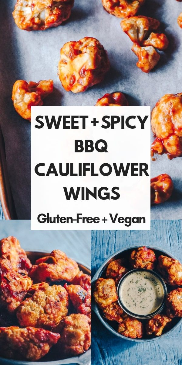Sweet + Spicy BBQ Cauliflower Wings (Vegan, Gluten-Free)