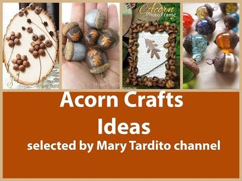 Acorn Crafts Ideas Fall Crafts To Make And Sell Youtube Craft