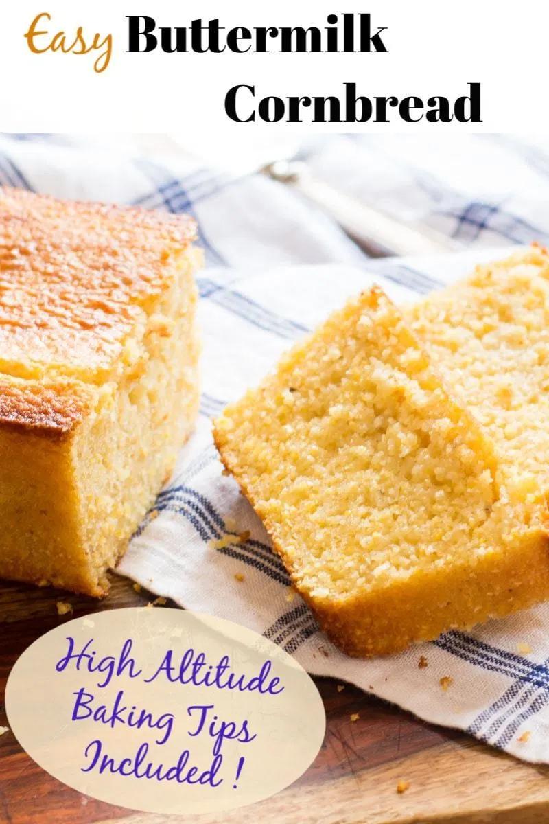 Easy Buttermilk Cornbread Recipe In 2020 Easy Buttermilk Cornbread High Altitude Baking Buttermilk Cornbread
