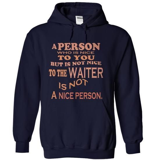 WAITER IM PROUD T Shirts, Hoodies Sweatshirts. Check price ==► http://store.customtshirts.xyz/go.php?u=https://www.sunfrog.com/LifeStyle/WAITER-IM-PROUD.html?41382