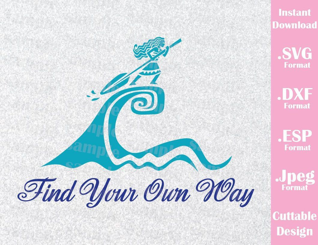 princess moana quote find your own way movie cutting file