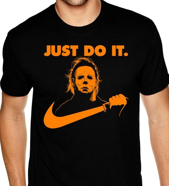 Just Do It Michael Myers Tee Shirt