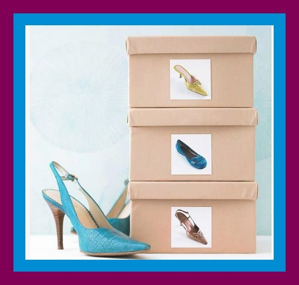 Shoes. If you have the space, keep your shoes in their box or purchase special shoe boxes and place a photo of your shoe on the side of the box. Great for your boots also. http://www.crateandbarrel.com/large-clear-shoe-box/s534873?a=1552 Shop around for best prices of shoe boxes