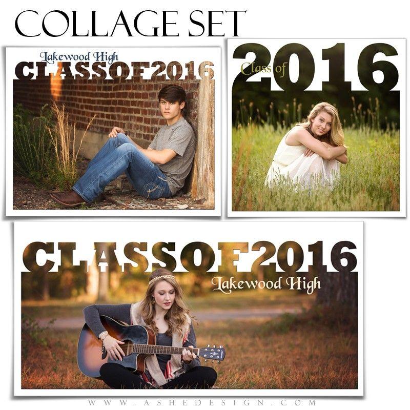 Ashe Design | Photoshop Collage Templates | Class of 2016 | Senior ...