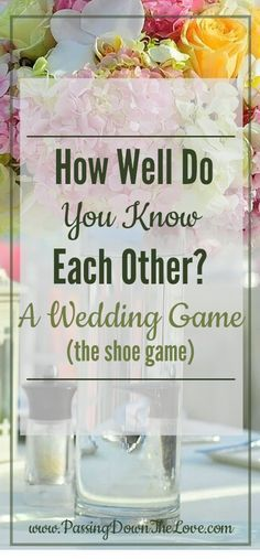 The Wedding Shoe Game Questions List: A Wedding Game