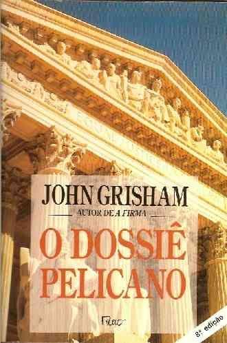 O dossi pelicano john grisham editora rocco livros o dossi pelicano john grisham editora rocco fandeluxe Images