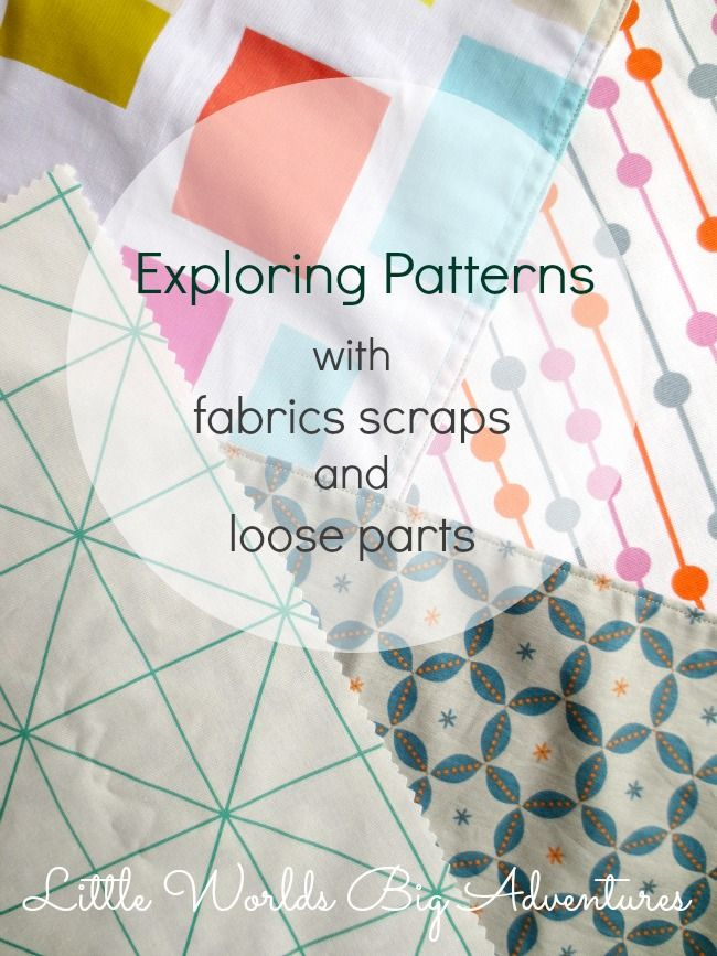 Exploring Patterns With Fabric Scraps And Loose Parts Pattern