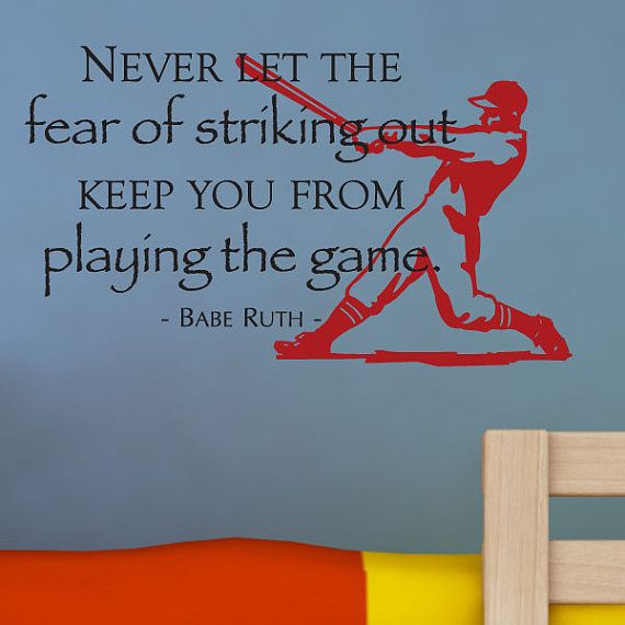 Fear Of Striking Out Wall Quotes Decal Babe Ruth Baseball Sports  Inspirational Positive Affirmations Gifts For Men Manly