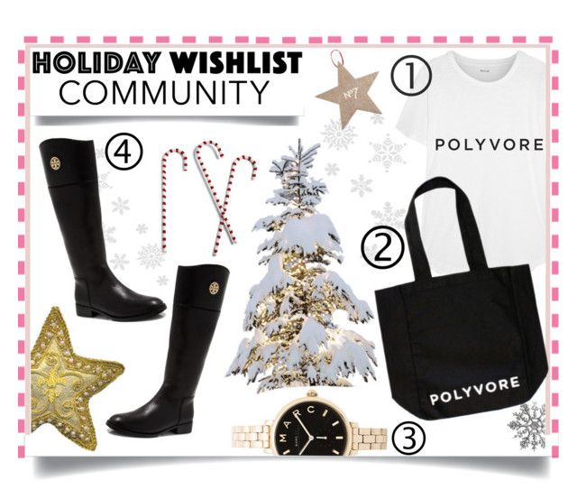 """""""Community Holiday Wishlist"""" by chelseaco ❤ liked on Polyvore featuring Madewell, Marc by Marc Jacobs, Tory Burch, contestentry and 2015wishlist"""
