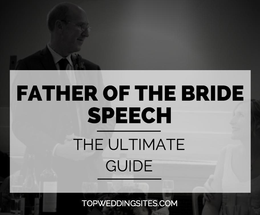Bride Wedding Speech Ideas: Father Of The Bride Speech