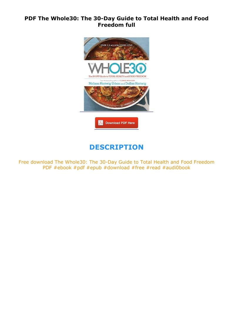 Pdf The Whole30 The 30 Day Guide To Total Health And Food Freedom Full E Book Whole 30 Health