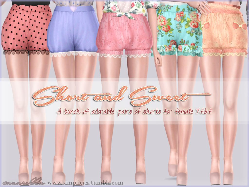simplicaz :A set of adorable waist high shorts for your female YA&A simmies! I made the names lame puns, because why not.