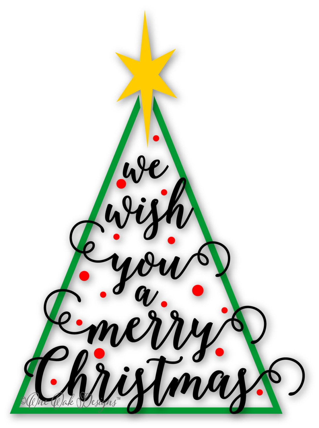 We Wish You A Merry Christmas Tree Cut File Svg Dxf