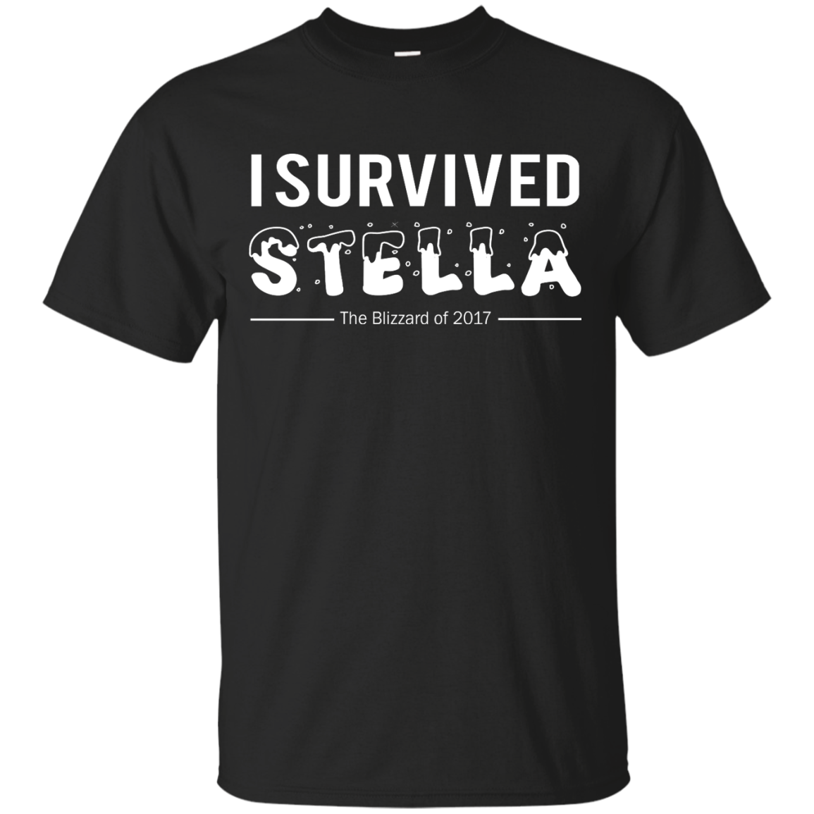 I Survived Stella Shirt Hoodie Tank sold by iFrogtees