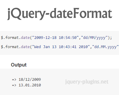 jQuery dateFormat –Lightweight jQuery Plugin to Format Date