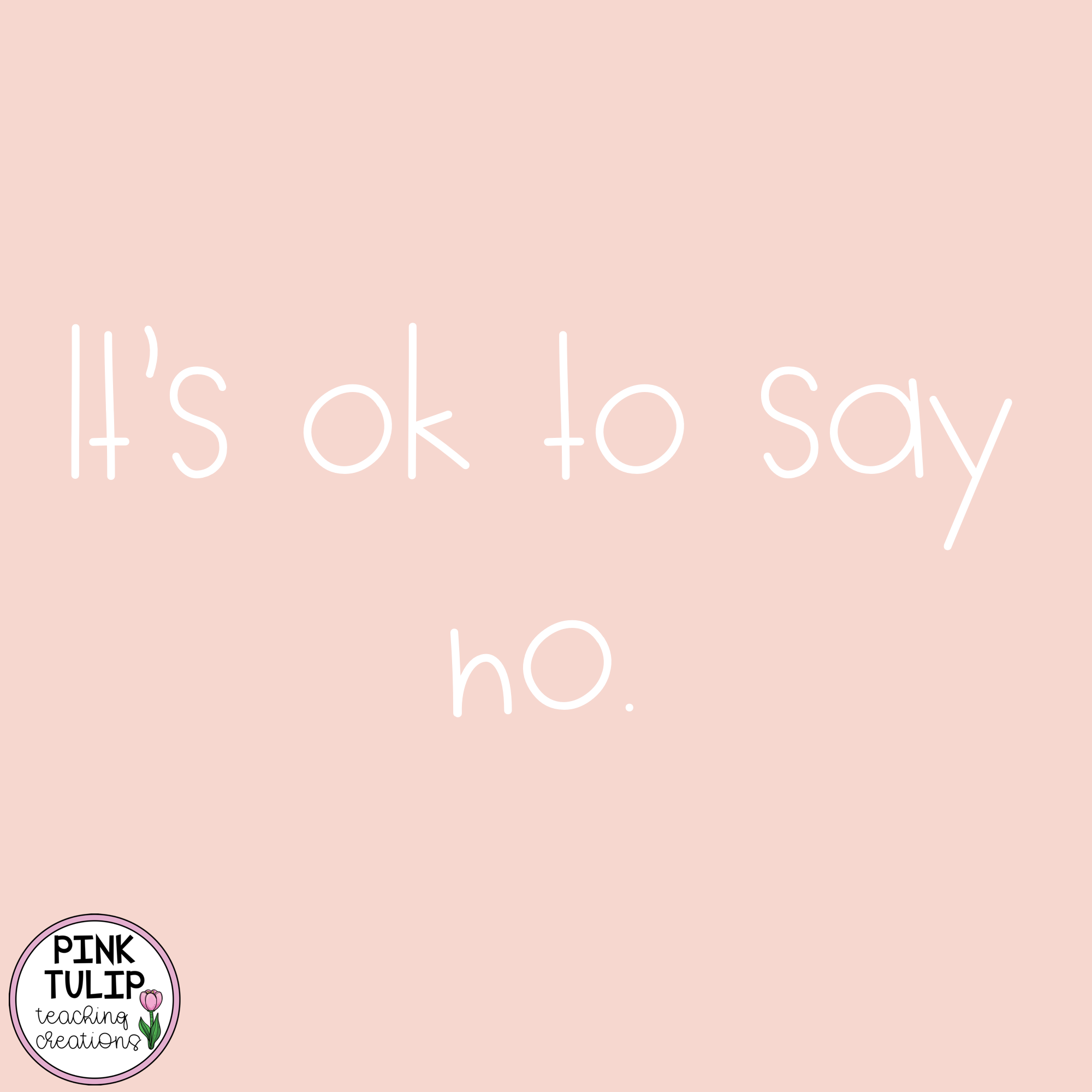 It S Ok To Say No Quote