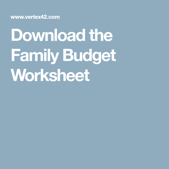 Download The Family Budget Worksheet  Financial Freedom