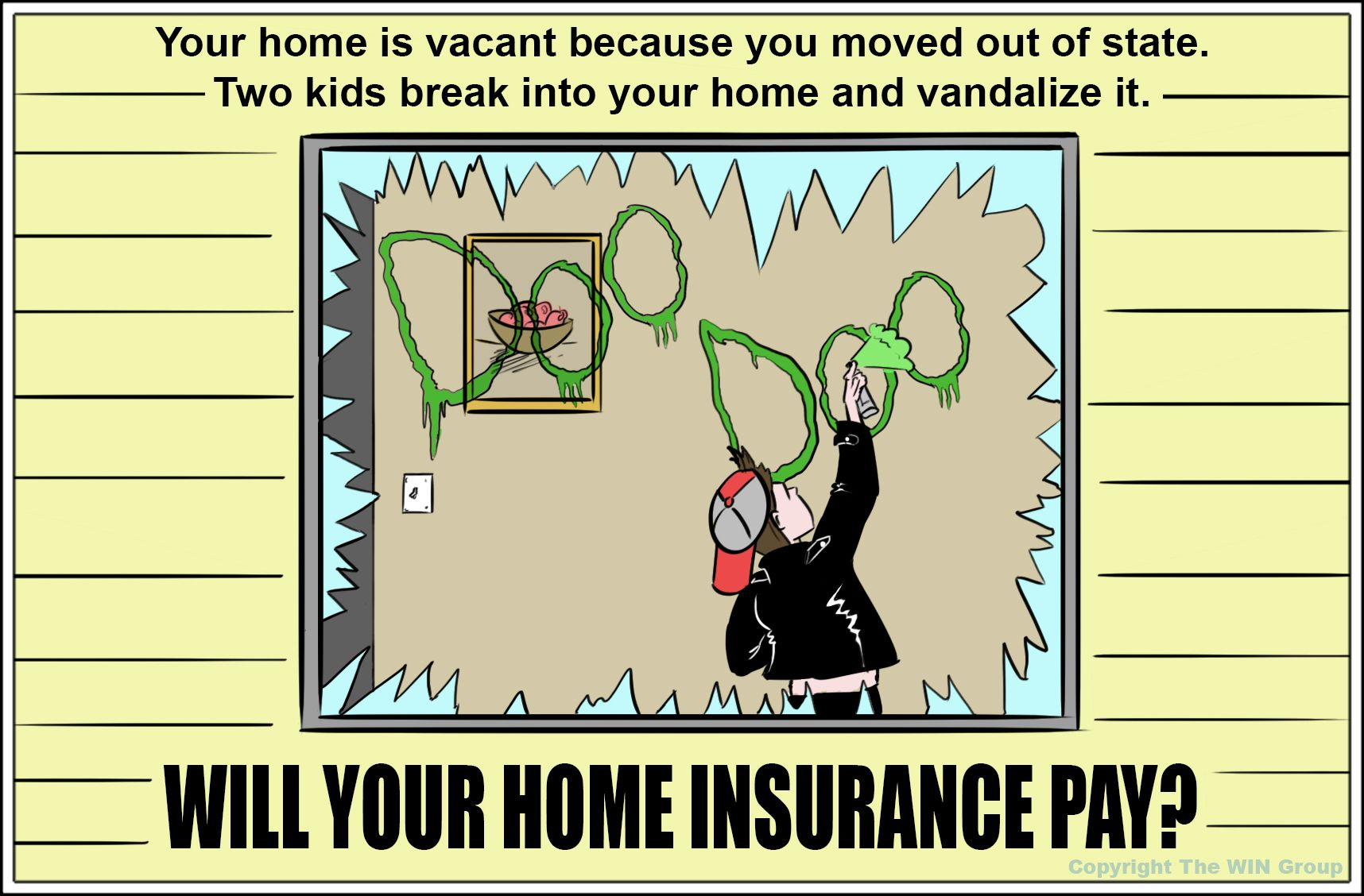 Insurance trivia question You have moved into a new home