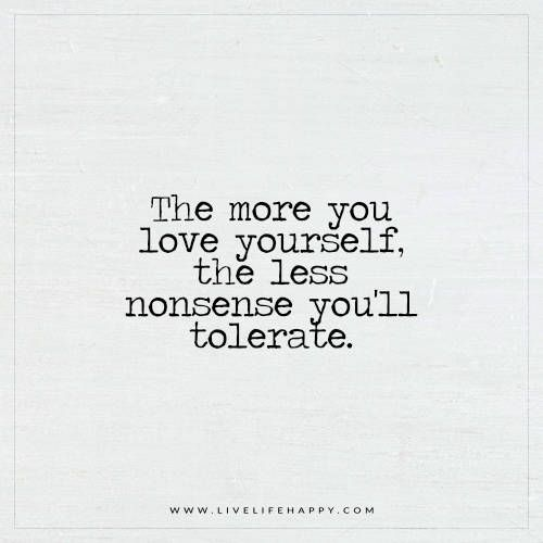 The More You Love Yourself Live Life Happy Inspirational Delectable Love Yourself Quotes