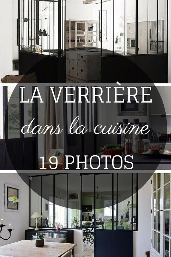 La verri re dans la cuisine 19 id es photos for Idee deco loft new yorkais