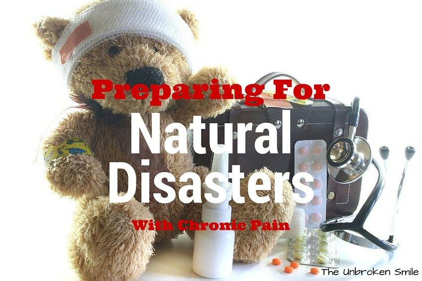 Natural disasters with chronic pain or chronic illness has a great list. Be prepared! Pin now! #survivalkit  #naturaldisasters