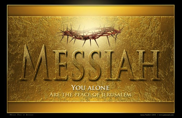 Messiah, Created June 28, 2010 ~Prophetic Art of James Nesbit