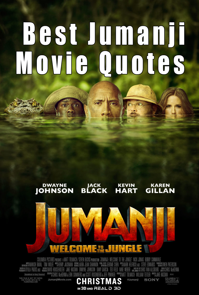 Jumanji Welcome To The Jungle Quotes Welcome To The Jungle Favorite Movie Quotes Movie Quotes