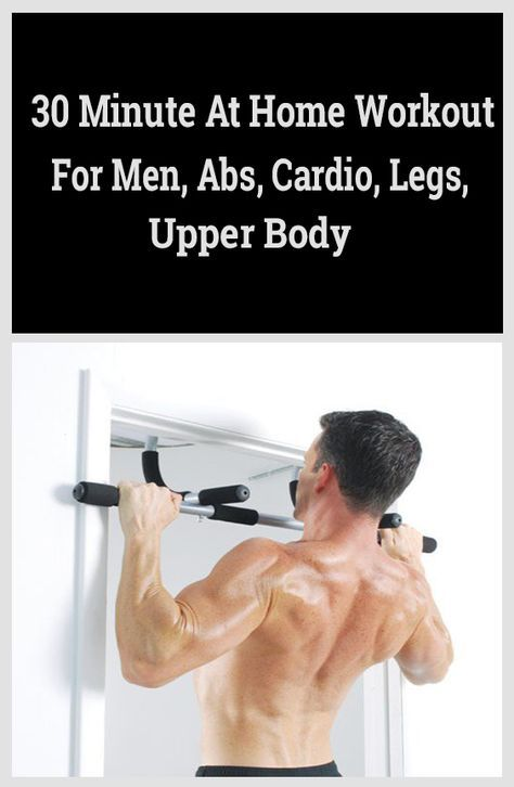 30 Minute At Home Workout For Men Abs Cardio Upper Body