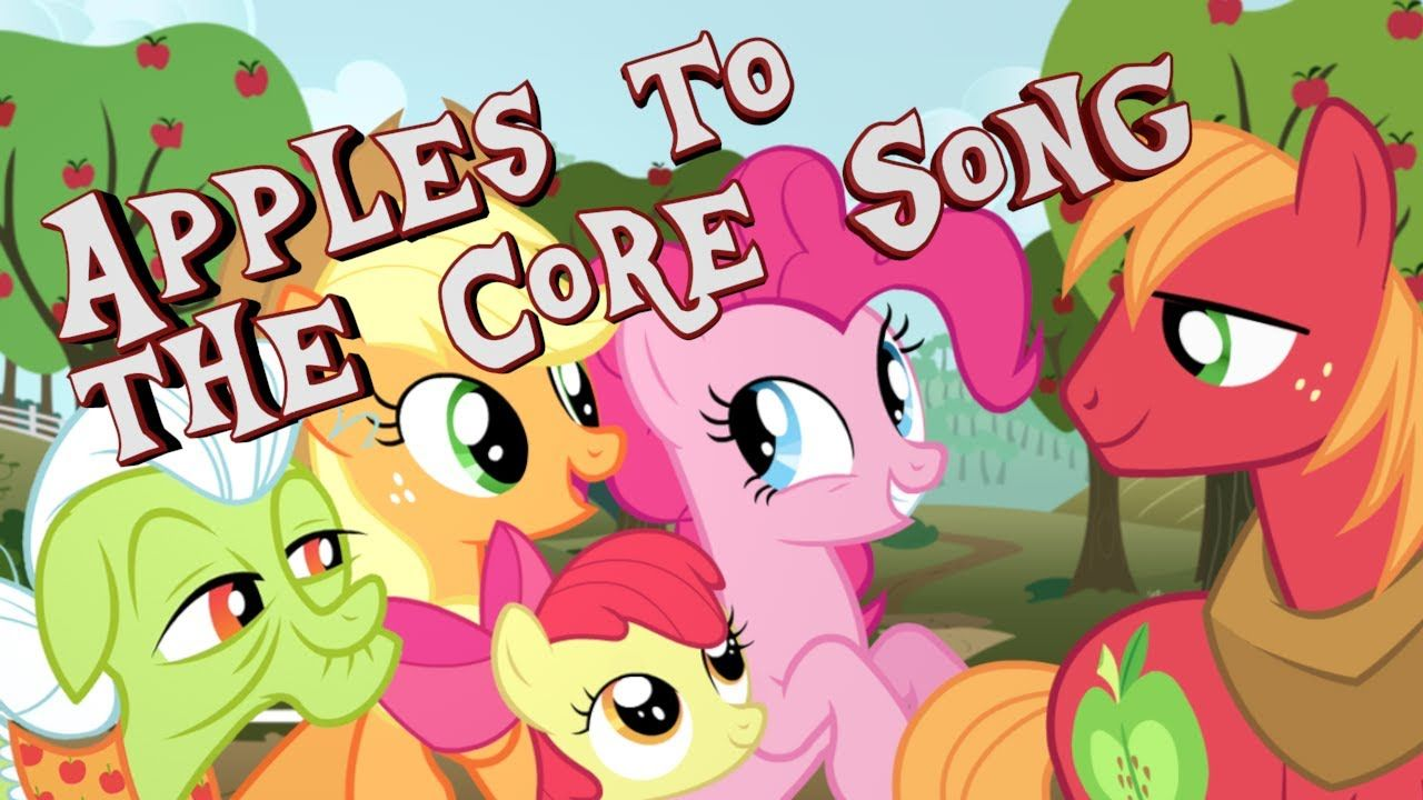 [HD+ 1440p] My little PonyFiM Apples to the Core (Song