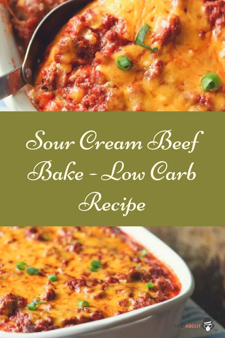 Sour Cream Beef Bake Low Carb Recipe Low Carb Recipes Recipes Creamed Beef