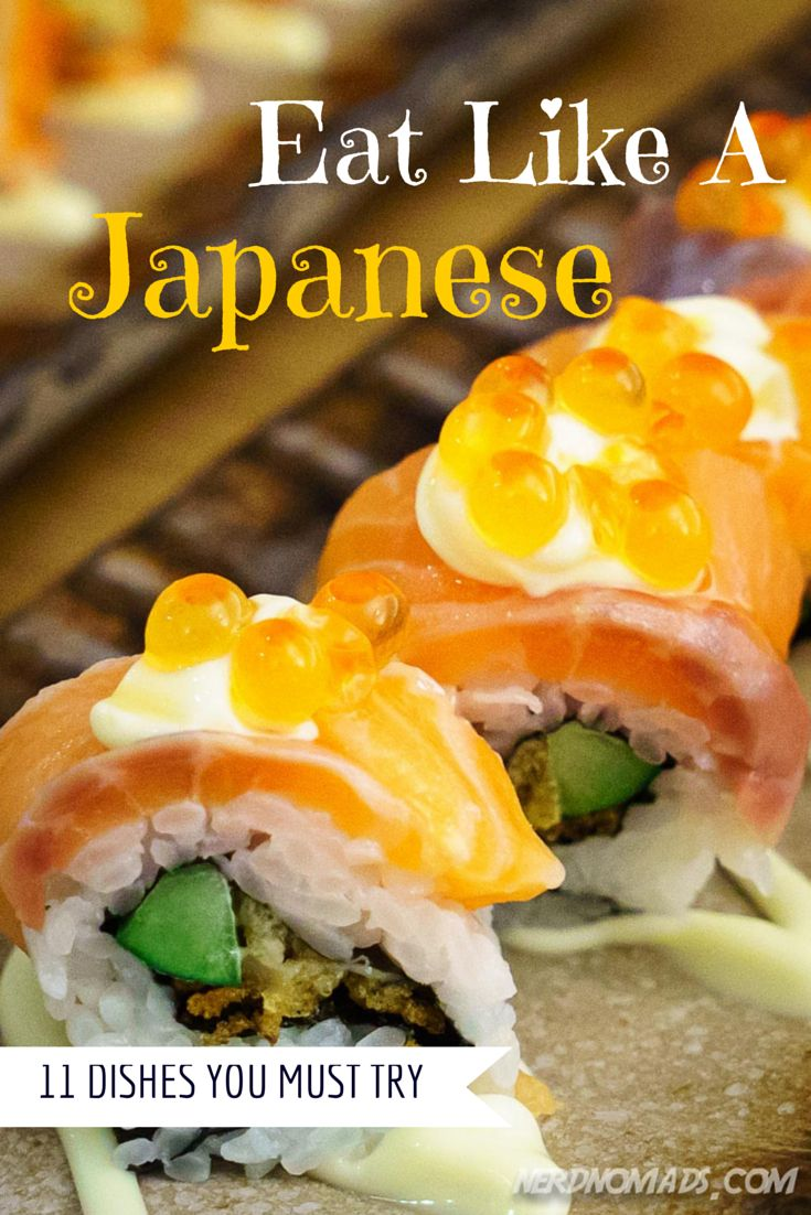 Eat Like A Japanese! 11 Japanese dishes you must try if you ever go to #Japan. #japanesefood